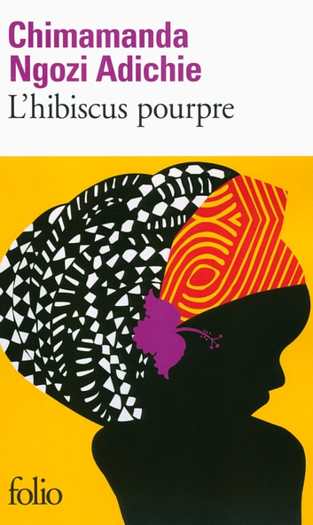 L'hibiscus pourpre eBook by Chimamanda Ngozi Adichie