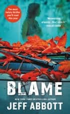 Blame ebook by Jeff Abbott