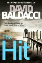The Hit: A Will Robie Novel 2 ebook by David Baldacci