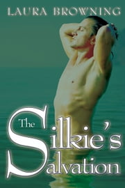 The Silkie's Salvation ebook by Laura Browning