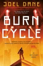 Burn Cycle ebook by Joel Dane
