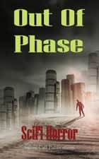 Out of Phase ebook by Sirens Call Publications