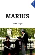 Marius (Annoté) ebook by Victor Hugo