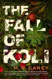 The Fall of Koli ebook by M. R. Carey