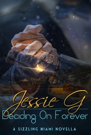 Deciding on Forever ebook by Jessie G