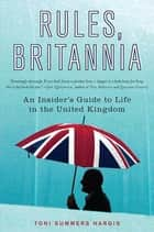 Rules, Britannia ebook by Toni Summers Hargis