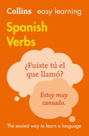 Easy Learning Spanish Verbs (Collins Easy Learning Spanish) ebook by Collins Dictionaries