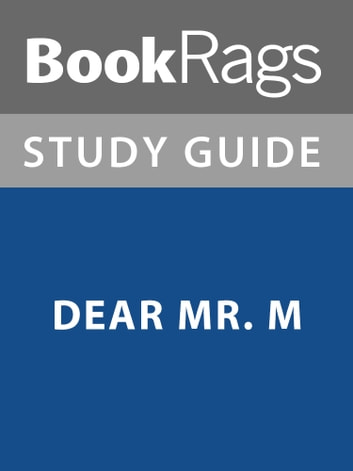Summary & Study Guide: Dear Mr. M ebook by BookRags