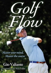 Golf Flow ebook by Giovanni Valiante