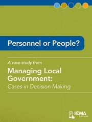 Personnel or People?: Cases in Decision Making ebook by John  Doe,James   M.  Banovetz