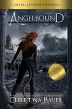 Angelbound Special Edition ebook by Christina Bauer