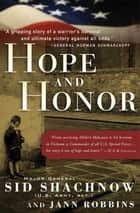 Hope and Honor - A Memoir of a Soldier's Courage and Survival ebooks by Sidney Shachnow, Jann Robbins