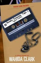 Private Sessions Tape 1 - Kyron Santos ebook by Wahida Clark