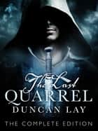 The Last Quarrel: The Arbalester Trilogy 1 (Complete Edition) ebook by