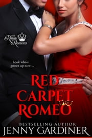 Red Carpet Romeo - The Royal Romeos, #3 ebook by Jenny Gardiner