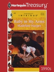 Baby in My Arms ebook by Madeline Harper