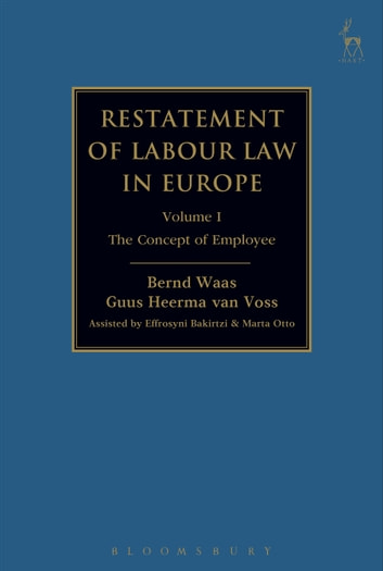 Restatement of Labour Law in Europe - Vol I: The Concept of Employee ebook by