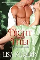 Night Thief - A Novella ebook by Lisa Kessler