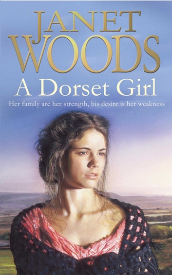 A Dorset Girl eBook by Janet Woods