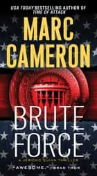 Brute Force ebook by Marc Cameron
