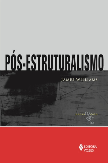 Pós-estruturalismo ebook by James Williams