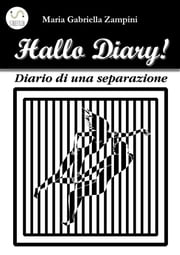 Hallo Diary ebook by Maria Gabriella Zampini
