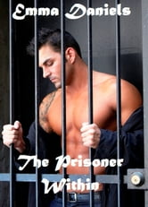 The Prisoner Within ebook by Emma Daniels