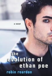 The Evolution of Ethan Poe ebook by Robin Reardon