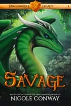 Savage ebook by Nicole Conway