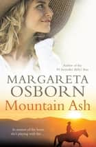 Mountain Ash ebook by Margareta Osborn