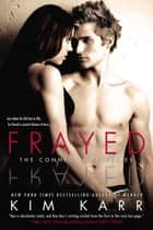 Frayed ebook by Kim Karr