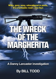 The Wreck Of The Margherita ebook by Bill Todd