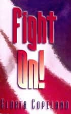 Fight On! ebook by Copeland, Gloria