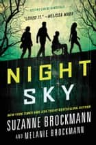 Night Sky ebook by Suzanne Brockmann, Melanie Brockmann