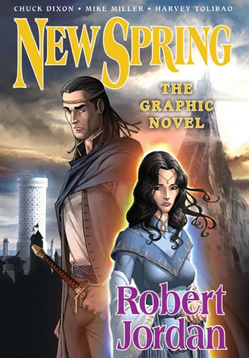 New Spring: the Graphic Novel eBook by Robert Jordan,Chuck Dixon