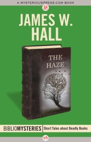 The Haze ebook by James Hall