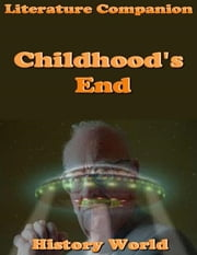 Literature Companion: Childhood's End ebook by History World