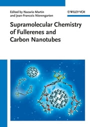 Supramolecular Chemistry of Fullerenes and Carbon Nanotubes ebook by Nazario Martin,Jean-Francois Nierengarten