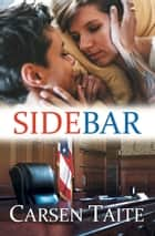 Sidebar ebook by Carsen Taite