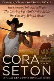 The Cowboys of Chance Creek Vol 0 - 2 ebook by Cora Seton