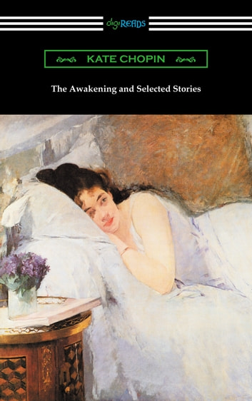 an analysis of edna pontelliers life in the awakening by kate chopin Quotes from kate chopin's novel, the awakening the awakening is the famous tale of edna pontellier  quick summary and analysis.