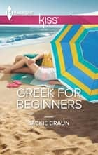 Greek For Beginners ebook by