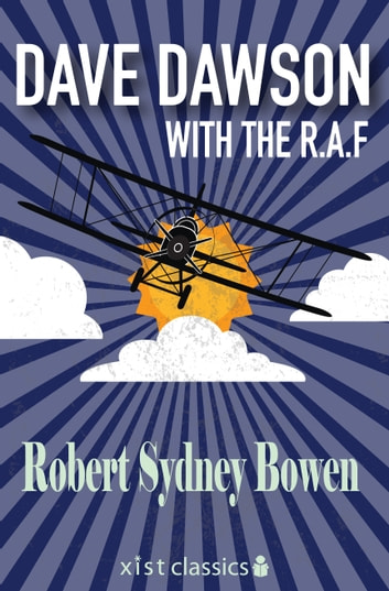 Dave Dawson with the R.A.F ebook by Robert Sydney Bowen