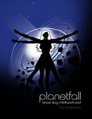 Planetfall: Childhood's End ebook by Graeme Maughan