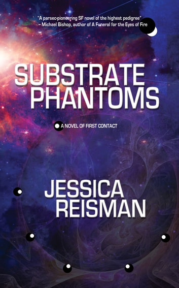 Substrate Phantoms ebook by Jessica Reisman