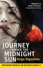 Journey Under the Midnight Sun ebook by Keigo Higashino