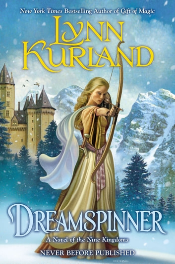 Dreamspinner ebook by Lynn Kurland