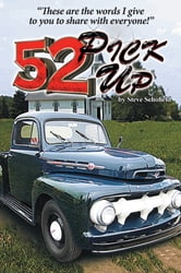 52 Pickup - These are the words I give to you to share with everyone ebook by Steve Schofield