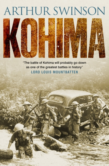 Kohima ebook by Arthur Swinson