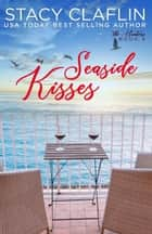 Seaside Kisses - The Hunters, #4 ebook by Stacy Claflin